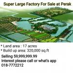Super Large Factory For Sale at Perak