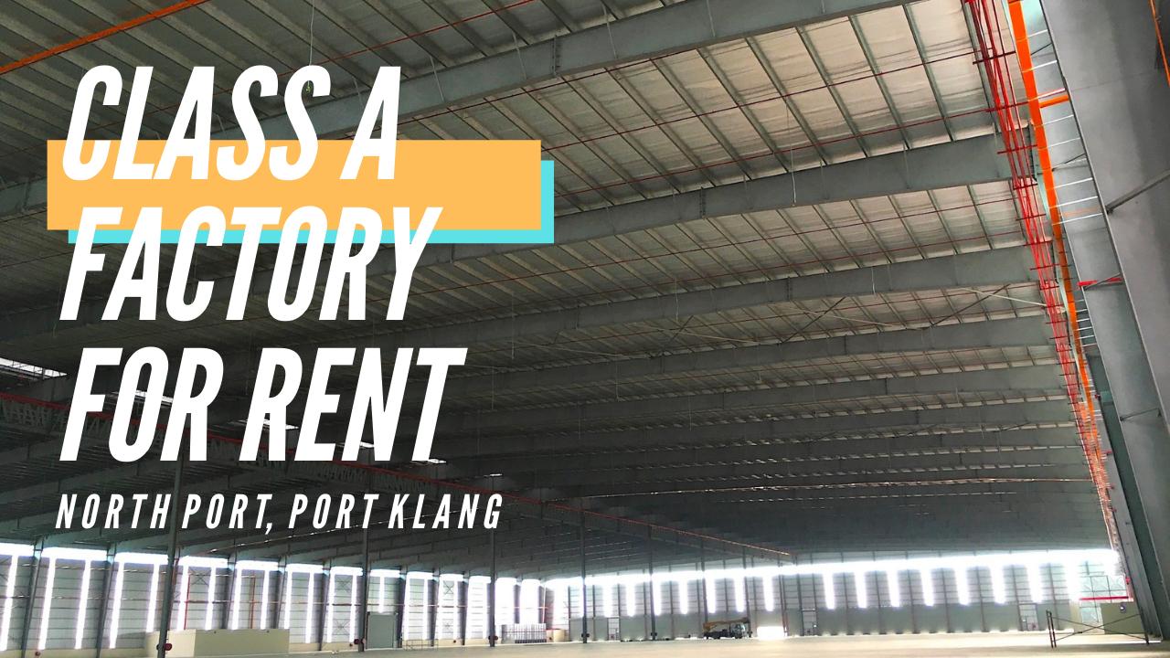 For Rent - NORTH PORT, PORT KLANG